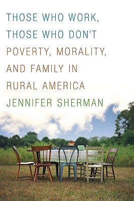 Those Who Work, Those Who Don't By Sherman, Jennifer